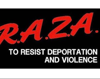 R.A.Z.A. Resist Deportation Tee Shirt