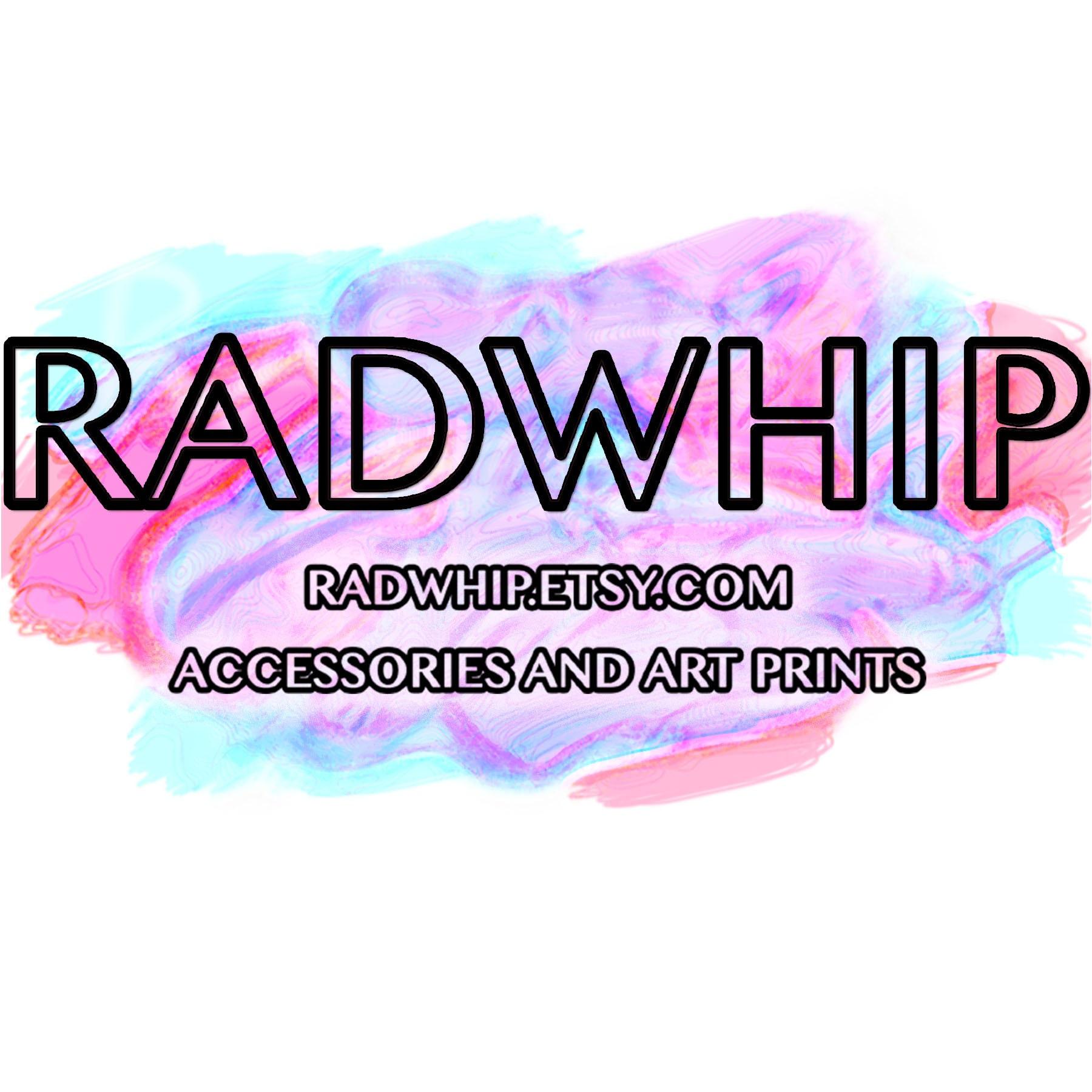 Radwhip
