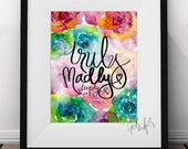 Flower Wall Art: Truly, Madly, Deeply