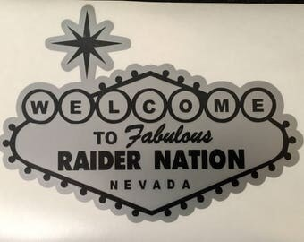 Welcome to Las Vegas RAIDER NATION Sign