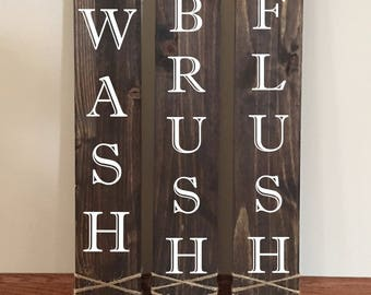 Wash Brush Flush Farmhouse Decor | Rustic Bathroom Decor |Wash Brush Flush| Cottage Home Decor | Stained Wood Sign | Country Home | Bathroom