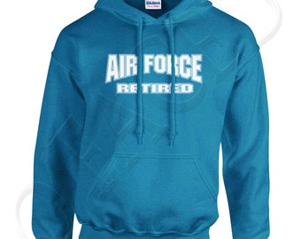 Air Force Retired Adults Hooded Outerwear US Air Force Retired Men's Hoodies USAF Retired Sweatshirt - 1116C_GUHD