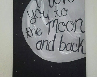 I Love You To The Moon And Back - Room Decor