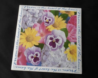 "Gift for Mother Mom  Pansey  Tile Trivet "" Mom is the Heart Of the Home""    1331"