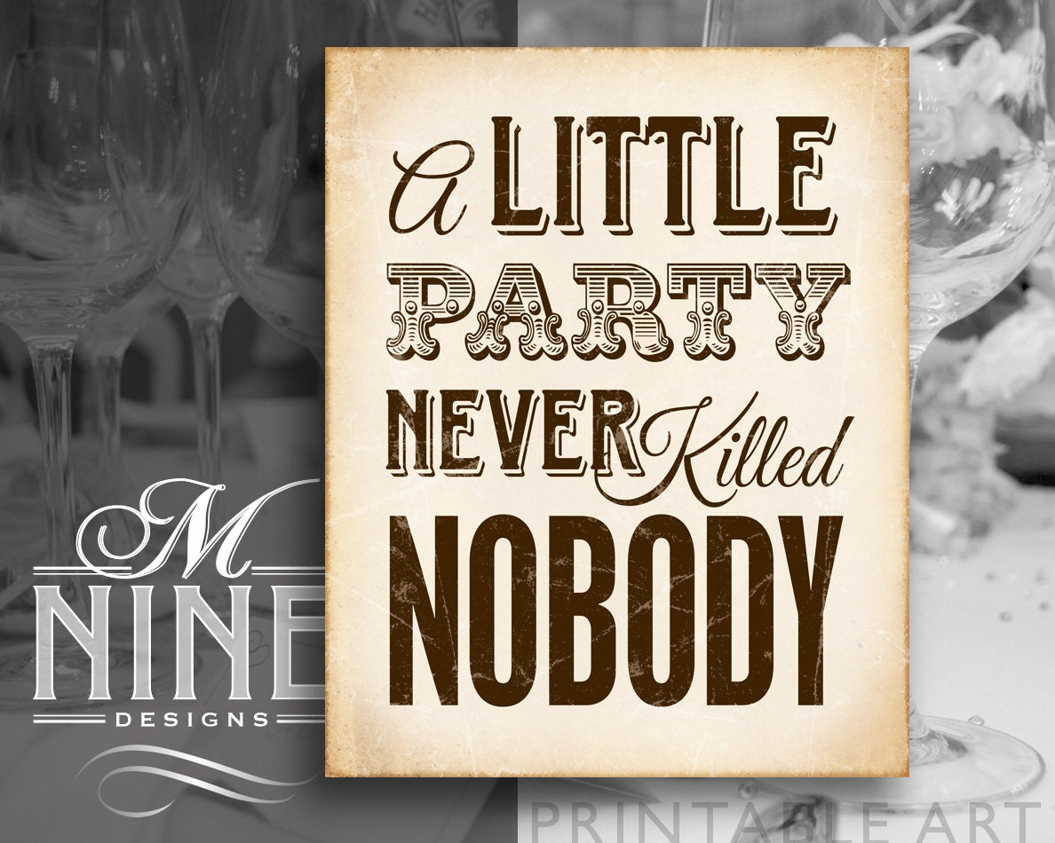 Rustic Party Printable Art A Little Never Killed Nobody Print Bar Download