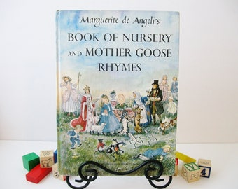 Nursery Rhymes Mother Goose Book, Vintage Marguerite de Angeli's Book of Nursery and Mother Goose Rhymes, Baby Shower Gifts, Nursery Decor