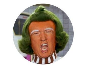 """Trump Oompa Loompa 1"""" pinback button anti-trump"""