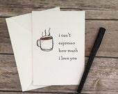 espresso card - i love you card - romantic card - coffee card - anniversary card - love card - boyfriend card - girlfriend card - pun card