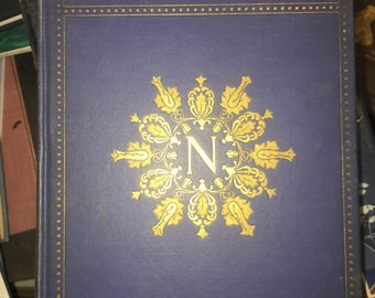 Napoleon: From the Tuileries to St. Helena First Edition