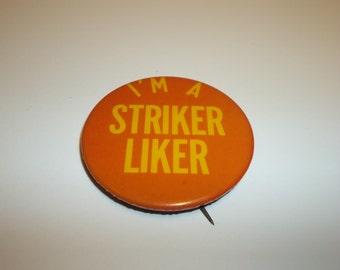 Vintage Striker Button Pin