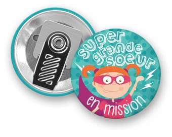 Macaron de motivation Super grande soeur en mission - Macaron à pince - Badge - Super héros - Grande soeur - Motivation - Enfants - Minimo