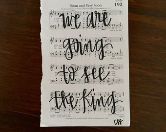 Soon and Very Soon - Handlettered Hymn - Great Mother's Day Gift!