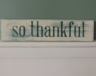 So Thankful Wood Sign, Gallery Wall Sign, Reclaimed Pallet Wood Sign, So Thankful Wooden Painted Sign, Handmade Sign