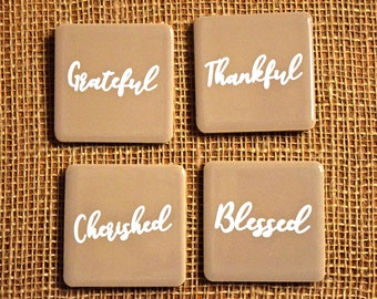 Grateful, Thankful, Blessed, Cherished Tile Magnet Set- The Kevin Collection