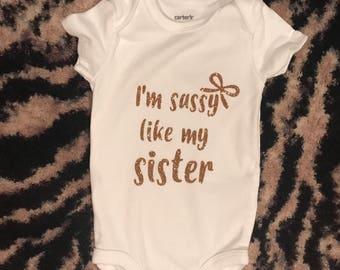 Sassy sister Onesie