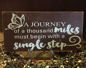A journey of a thousand miles, inspirational sign, butterfly, hand painted, hand Stenciled, wood sign, rustic, aged, antique, home decor,