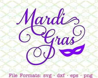 Mardi Gras SVG, Dxf, Eps & Png. Mardi Gras in Samantha Font for Cricut, Silhouette; Lent Svg File, Easter Svg, Masquerade, New Orleans Svg