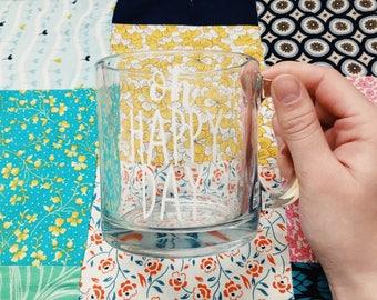 oh happy day coffee mug