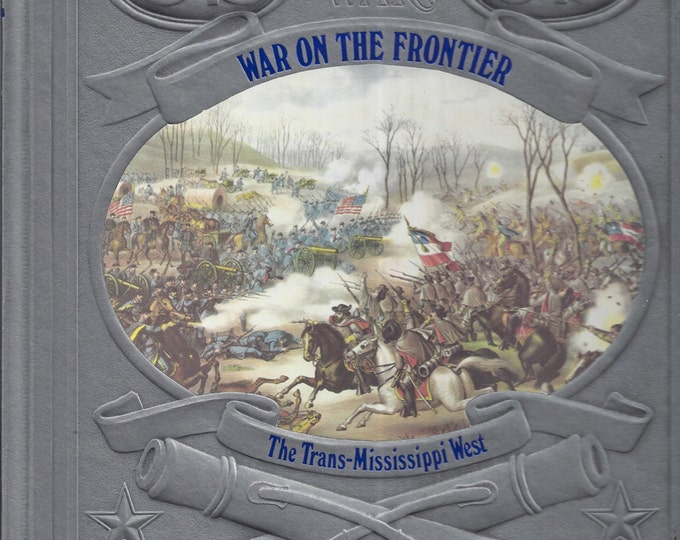 Time-Life: The Civil War-War on the Frontier