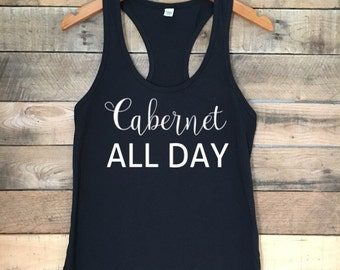 Cabernet All Day, Motherhood Shirt, Momlife Tank, Funny Tshirt, Cute Workout Top, Tank with Funny Sayings, Funny Wine Tank Top, Wine Tshirt