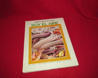 """Children's Picture Story Book in Spanish """"Soy El Aire"""" by Sanchez and Pacheo"""