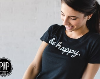 Be Happy Classic Black Tee- Women *PIP Goods