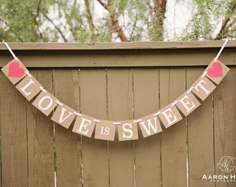 LOVE IS SWEET Banner with Red Hearts for Wedding, Dessert Table, Bridal Shower, Bridesmaid Brunch, Custom Colors | Kraft, White, Red