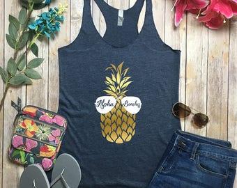 Aloha Beaches Top - Vaca Mode Shirt - Aloha Beaches Tank - Vaca Mode Top - Cruise Shirt - Vacay Top - Aloha Beaches Pineapple Shirt -