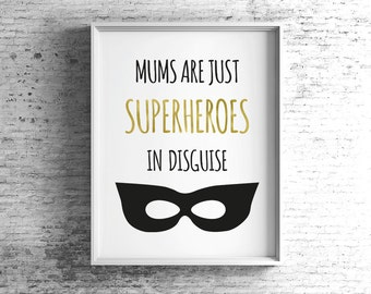 Mums are just Superheroes in Disguise Framed Print, Mother's Day Print, Black and Gold, Superhero Mask Print, New Mum Gift, Birthday Gift