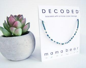 MAMA BEAR - Morse Code Bracelet - Mothers Day Gifts - Morse Code Jewelry - Mother's Day Bracelet - Inspirational Jewelry