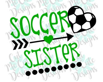 SVG DXF PNG cut file cricut silhouette cameo scrapbooking Soccer Sister