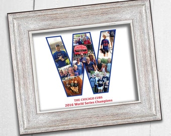 FATHER'S DAY KEEPSAKE! Customized Chicago Cubs 2016 World Series W Collage! 8x10 Keepsake Digital Download. Personalized With Your Photos! F