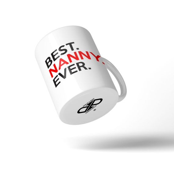 Best Nanny Ever Mug - Great Gift Idea Stocking Filler