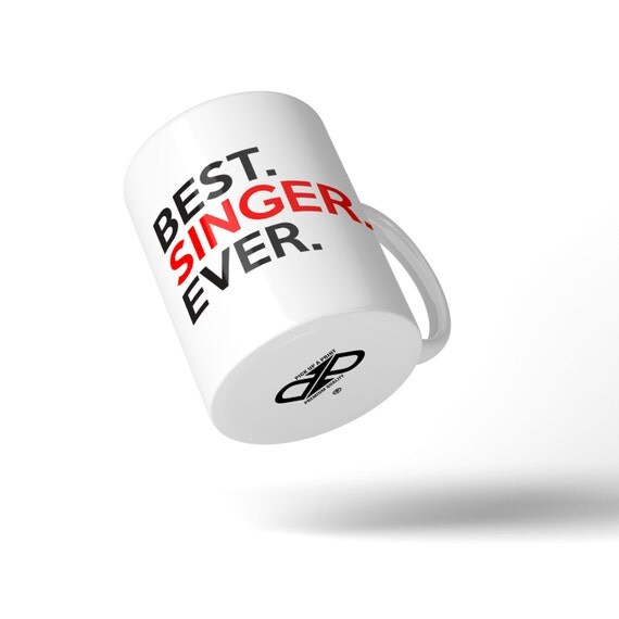 Best Singer Ever Mug - Great Gift Idea Stocking Filler