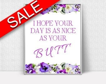 Wall Art Ass Digital Print Butt Poster Art Ass Wall Art Print Butt I_ Hope Art Butt I_ Hope Print Ass Wall Decor Ass Funny Quote Print