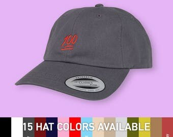 100 one hundred - choose hat color dad hat with embroidery