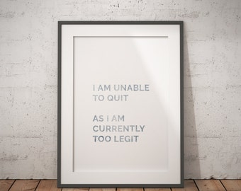too legit to quit print, hot rod print, funny print, minimalist print, minimalist decor, funny decor