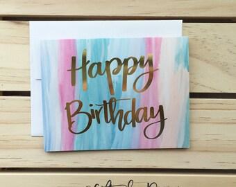 Happy Birthday Card, Mom Birthday Card, Real gold foil card, watercolor birthday, greeting card, happy birthday cards, birthday card for her
