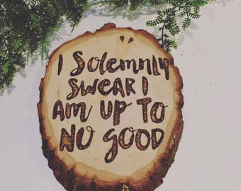 I Solemnly Swear I Am Up To No Good Harry Potter Nerd Decor Wall Decor