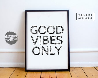 Good Vibes Only - Motivational Poster - Wall Decor - Minimal Art - Home Decor
