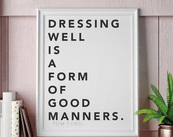 Tom Ford fashion quote print, Fashion beauty designer wall decor, Designer decor, Designer fashion beauty print, Dressing room decor, Beauty