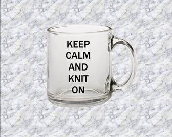 Custom Clear Glass Mug : Keep Calm and Knit On !