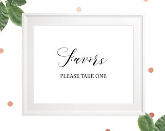 Favors Wedding  Sign-Please Take One Favor Sign-Delicate Calligraphy Style-Wedding Reception Sign-Rustic Wedding-DIY Printable Table Decor