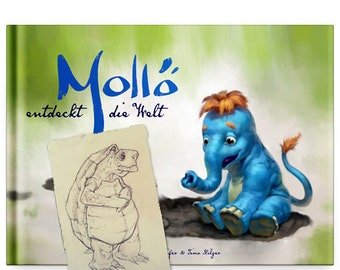 Limited edition: Mollö discovers the world + unique sketch and signed by the authors (written in German)