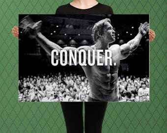 Conquer inspirational Arnold Schwarzenegger Custom Raised Canvas