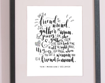 She Is a Friend of My Mind / Toni Morrison, Modern Calligraphy, Handmade, Handlettered, Printable Art, INSTANT DOWNLOAD, 8x10, 5x7