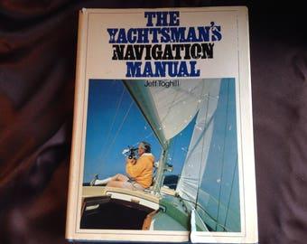 The Yachtsman's Navigation Manual - Jeff Toghill