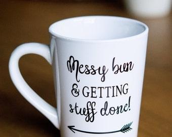Messy Bun Getting Stuff Done 14oz Mug
