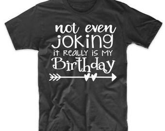 Birthday Shirt - 30th Birthday Shirt - Birthday Tees for Women - Birthday Girl Shirt - 21st Birthday Shirt - 40th Birthday Shirt - Birthday