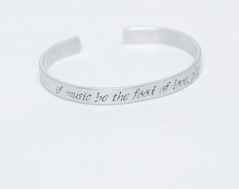 If Music Be The Food Of Love, Play On / Literary Jewelry / Literary Bracelet / Shakespeare Jewelry / Musician Gift / Twelfth Night